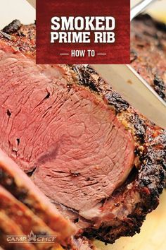Smoked Prime Rib is the perfect way to transform a holiday meal into a grand feast. This recipe shows you the easy way to do prime rib--almost impossible to mess up. So fire up your pellet grill and give this a try at your next big family gathering. http://www.campchef.com/recipes/smoked-prime-rib/