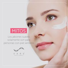 """¡No creas en mitos, cuida tu piel correctamente e infórmate con fuentes confiables!  VARE® – PLASTIC & COSMETIC """"Leal a tus Deseos"""""""