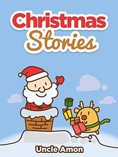 Christmas Stories: Christmas Bedtime Stories for Kids and Funny Christmas Jokes! (Christmas Books for Children) by [Amon, Uncle]