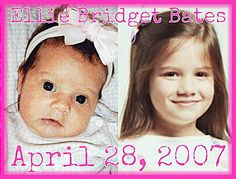 Ellie Bridget Bates  April 28, 2007
