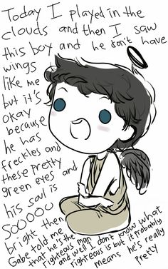 THIS IS THE CUTEST!!! OHMIGOD! Read it really fast in Misha's voice (not Cas's). It's adorable!