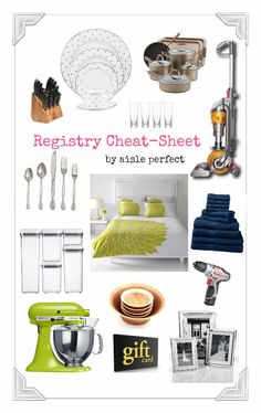 Wedding Registry Cheat Sheet Must Haves For Your List