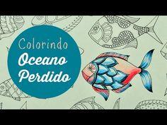 Lost Ocean - Oceano Perdido - Colorindo Peixes (2) - YouTube