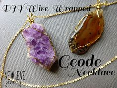 New Eve Jewelry Blog: DIY Geode Necklace: How to Wire Wrap a Stone Pendant!