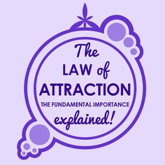 The law of attraction - the  fundamental importance explained  (Ep. 9)