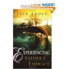 Experiencing Father's Embrace...by Jack Frost
