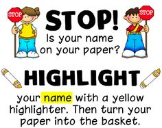 "FREE Poster~  Tired of ""no name"" papers?  Try this idea from Ladybug's Teacher Files."