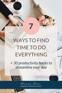 7 Ways to Find Time To do Everything