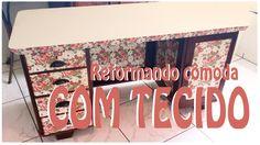 DIY: Reformando cômoda com tecido! ♥