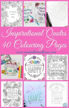 Inspirational Quotes Colouring Pages for adults and teens.  These fab free colouring pages combine my love for adult coloring and also passion for inspirational quotes.