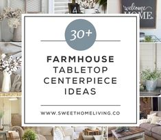 30+ Farmhouse Tabletop Arrangement Centerpiece ideas and inspiration for your next farmhouse style makeover.
