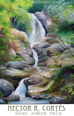 Sendero Las Cascadas Oleo sobre tela, autor Hector R. Cortés, Arte 100% Hondureño Tamaño; 50 x 70 cms, noviembre 2016