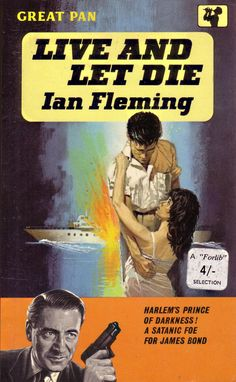 "Live and Let Die - Ian Fleming. Vintage Pan paperback. Cover artwork by Sam Peffer (""Peff"")."