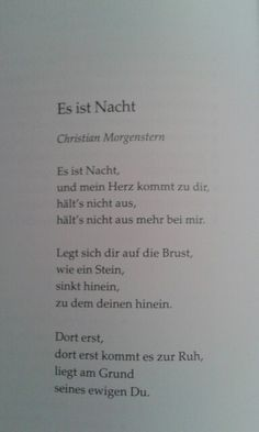 Je t& Il fait nuit - Christian Morgenstern - Poème d& - P . Lyric Poem, German Quotes, Christian Love, My Poetry, Poem Quotes, The Words, Beautiful Words, Quotations, Christian Morgenstern