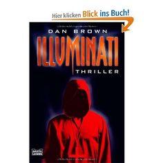 Illuminati by Dan Brown I Love Books, Great Books, Books To Read, My Books, Vampire Books, Horror Books, Thriller Books, World Of Books