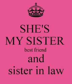 Best Sister In Law Quotes World S Best Sister In Law Heart