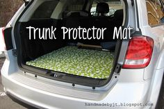 My Handmade Home: DIY: Trunk Protector Mat You are in the right place about Cars organization Here w Handmade Home, Handmade Ideas, Trunk Organization, Organisation Ideas, Organizing Ideas, Car Accessories Diy, Dodge Journey, Gadgets, Car Hacks