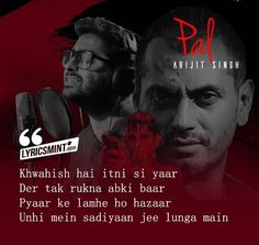 Pal Kaisa Pal Lyrics from Monsoon Shootout: The song is sung by Arijit Singh, composed by Rochak Kohli while its lyrics are penned by Sumant Vadhera. Best Song Lyrics, Best Songs, Music Lyrics, Caption Lyrics, Film Song, Beautiful Lyrics, Amazing Songs, Bollywood Songs, Sweet Words