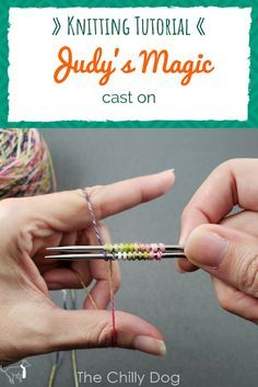 Knitting Tutorial: Judy's Magic Cast On Judy's magic cast on is a double sided cast on that's great for knitting projects that are worked in the round like toe . knitting for beginners knitting ideas knitting patterns knitting projects knitting sweater Cast On Knitting, Knitting Help, Knitting Blogs, Knitting For Beginners, Loom Knitting, Knitting Stitches, Knitting Designs, Knitting Socks, Knitting Patterns Free