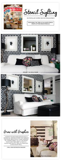 A black and white Trellis Allover stenciled accent wall spotted in Small Space Decorating Magazine. http://www.cuttingedgestencils.com/allover-stencil.html