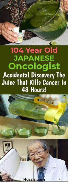 104 Year Old Japanese Oncologist Accidental Discovery The Juice That Kills Cancer In 48 Hours! - Health and Wellness Tips Natural Cancer Cures, Natural Cures, Natural Health, Health Diet, Health And Wellness, Health Fitness, Herbal Remedies, Health Remedies, Healthy Drinks
