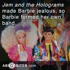Jem and the Holograms made Barbie jealous, so Barbie formed her own band. Jem And The Holograms, Interesting Facts, Jealous, Fun Facts, Barbie, Band, Sash, Funny Facts, Bands