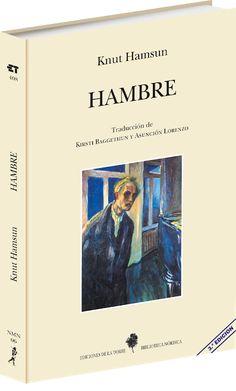 """REFLEJOS DE CONCIENCIA: LIBROS QUE VOY LEYENDO: """"Hambre"""" de Knut Hamsun"""