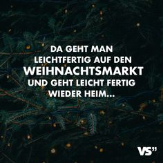Visual Statements®️ You go to the Christmas market and go home easily … Sayings / Quotes / Quotes / Fun / funny / funny / Fun / Laugh / Humor Tumblr Quotes, Love Quotes, Knitting Quotes, Winter Quotes, Quotes About Everything, Lovers And Friends, Visual Statements, True Facts, Encouragement Quotes