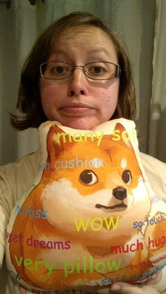 It's my birthday so here's a selfie with a meme pillow i spent too much money on