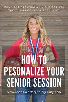 How to Personalize Your Senior Session Senior Photography, Photography Tips, Senior Session, Getting To Know You, Unique Photo, Senior Portraits, Fan, Education, Graduation Pictures