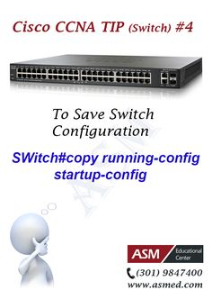 Cisco CCNA Certification Tip #4 -To Save Switch Configuration. To learn more about CCNA please go to http://www.asmed.com/cisco-ccna/