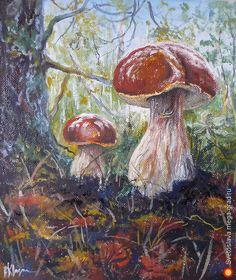 Ой грибы, грибы, грибочки... - Живопись маслом, картина маслом, масляные краски, пейзажная живопись. МегаГрад - главный ресурс мастеров и художников