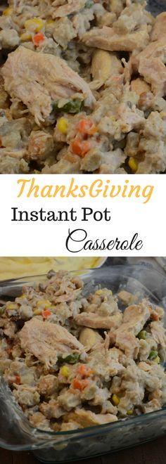 thanksgiving Instant Pot Casserole