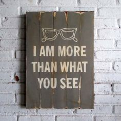 im more than that.  Spray stencil on wood. 40 x 60 x 2 cm  #woodsign #homedecoration #homeandliving #vintage #alldecos #nowusee #keepyoureyes