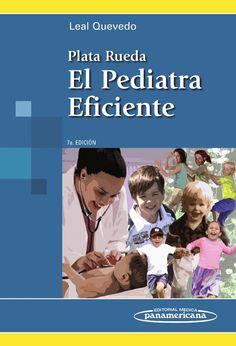 PLATA RUEDA. EL PEDIATRA EFICIENTE  #Pediatria #LibrosdePediatria #Medicina #LibrosdeMedicina #AZMedica