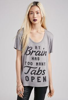 FOREVER 21 Too Many Tabs Tee Brand: Forever 21 Store: Forever 21 Availability: In Stock Price: £9.33