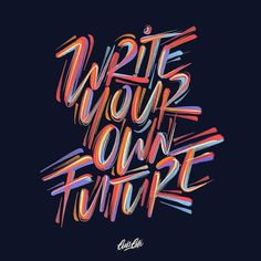 Write your own future! . . . . #future #brush #brushpen #brushes #brushlettering #typespire #graphictype #procreate #strengthinletters… Types Of Lettering, Brush Lettering, Lettering Design, Logo Design, Typography Love, Typography Inspiration, Collage Book, Hipster Design, Girl Boss Quotes