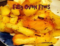 Easy Home made Oven Fries. Crunchy on the outside, fluffy on the inside! Add your favorite seasonings and hey presto! Super yummy!