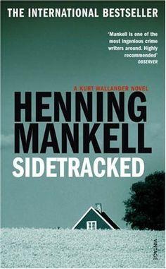 Sidetracked (Kurt Wallander #5), by Henning Mankell