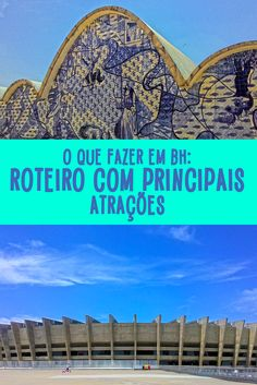 Roteiro com atrações em Belo Horizonte.