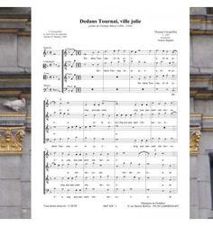 Tomas CREQUILLON / Clément MAROT - Dedans Tournai, ville jolie - chanson de la Renaissance pour chœur à 4 voix mixtes - Editions Musiques en Flandres - Référence MeF 424