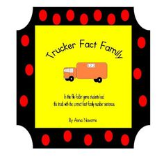 Trucker Fact Family File Folder Game product from Mrs-Navarres-Shop on TeachersNotebook.com