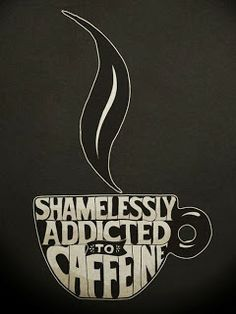 Shamelessly Addicted to Coffee - at thefauxfoodiegirl.com #Coffee #Addicted #Drinks