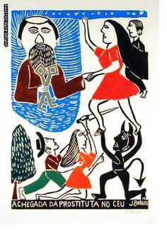 A Chegada da Prostituta no Ceu (The Prostitute's Arrival in Heaven) by José Francisco Borges Arte Popular, Popular Art, Stamp Printing, Naive Art, Outsider Art, Gravure, Artist At Work, Printmaking, Folk Art
