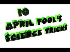 10 April Fool's Science Tricks Pranks And Illusions DIY Science Tricks, April Fools Day, Pranks, The Fool, Illusions, Ads, Website, Youtube, Optical Illusions