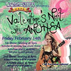 Kihei, HI Hawaii's sweetheart Anuhea performs 2 shows at Stella Blueʻs Cafe for Valentines Day! Make reservations for the 5pm seating & experience Stella's award winning menu with an amazing Valentines … Click flyer for more >>