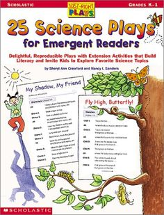 Just-Right Plays: 25 Science Plays for Emergent Readers - 1 - Grade Teaching Tools, Teacher Resources, Classroom Supplies, Classroom Ideas, First Grade Science, Science Topics, Emergent Readers, Elementary Schools, Literacy