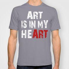 acde04d12c0d Art Is In My Heart T-shirt by Timothy Davis -  18.00  art
