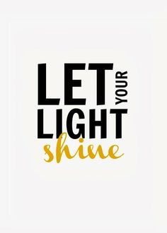 "Crafty Texas Girls: ""Let Your Light Shine""- 10 Truths from 2013 - beautiful printable! 8x10 and 5x7 sizes available!"