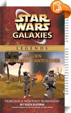 Star Wars: Galaxies - Aus den Trümmern Dantooines - Roman zum Game    :  Die Galaxie ist im Umbruch. Die Streitkräfte des Imperiums gewinnen mehr und mehr an Boden während die Rebellenallianz verzweifelt Widerstand leistet. Und es gibt neue schlechte Nachrichten: Versteckt in den Ruinen des Jedi-Tempels von Dantooine soll sich ein Holocron befinden mit den Namen aller hochrangigen Sympathisanten der Allianz. Ein mörderischer Wettlauf beginnt ...